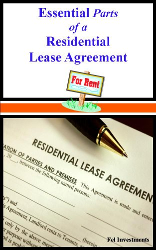 Residential Lease Agreements (Essential Parts of a Residential Lease Agreement)