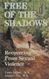 img - for Free of the Shadows: Recovering from Sexual Violence book / textbook / text book