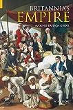 Britannia's Empire, William Nasson, 0752429582
