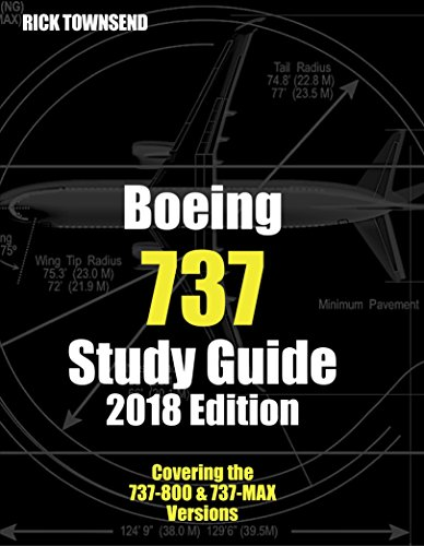 Pilot 737 (Boeing 737 Study Guide, 2018 Edition)