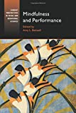 Mindfulness and Performance (Current Perspectives in Social and Behavioral Sciences)