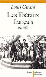 Les Libéraux français, 1814-1875