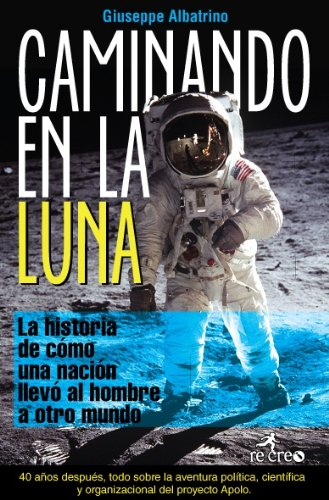 Descargar Libro Caminando En La Luna Giuseppe Albatrino