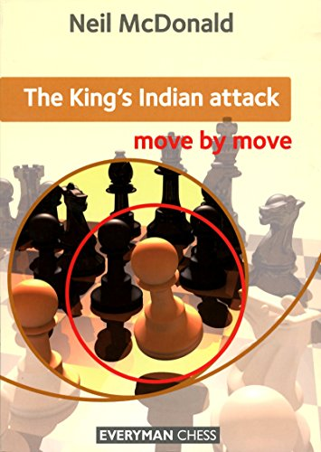 King's Indian Attack: Move by Move by The House of Staunton