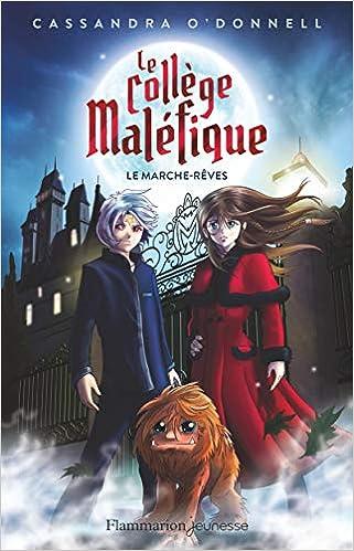 Amazon.fr - Le collège maléfique, Tome 1 : Le marche-rêve - Xavier ...