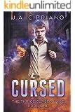Cursed: An Urban Fantasy Novel (The Thrice Cursed Mage Book 1)