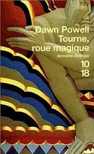 Tourne, roue magique par Dawn Powell