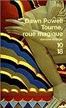 Tourne, roue magique par Powell