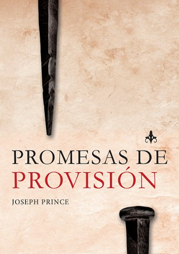 Promesas de Provision (Spanish Edition) [Joseph Prince] (Tapa Blanda)