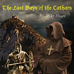 The Last Days of the Cathars