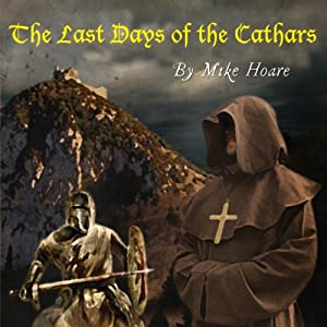 The Last Days of the Cathars Audiobook