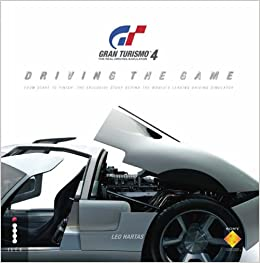 Book Gran Turismo: Driving the Game - From Start to Finish - The Exclusive Story Behind the Game