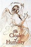 The Cloak of Humility, J. M. Eckert, 1440195919