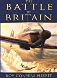 Battle of Britain, Roy Conyers Nesbit, 0750923776