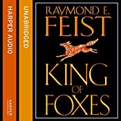 King of Foxes: Conclave of Shadows, Book 2 | Raymond E. Feist