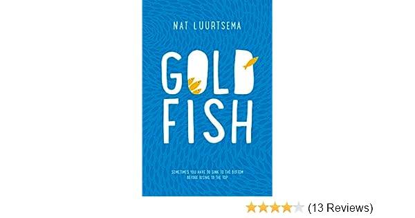 Amazon goldfish a novel ebook nat luurtsema kindle store fandeluxe Images