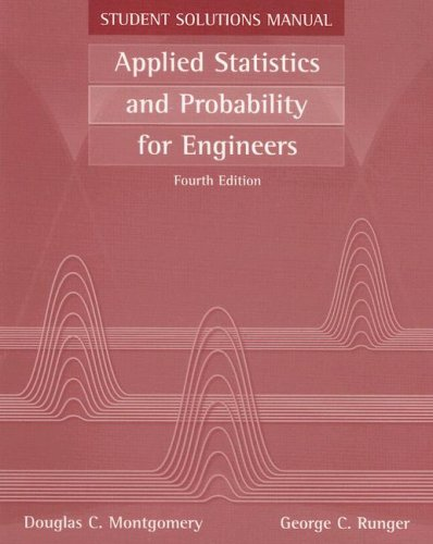 Applied Statistics And Probability For  Engineers  Student Solutions Manual