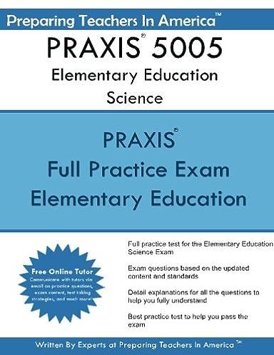 praxis 5005 elementary education science preparing teachers in rh amazon com best praxis core math study guide best praxis study guide 5169