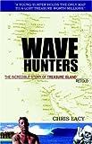 Wave Hunters, Chris Lacy, 158961206X