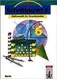 img - for Schnittpunkt, Ausgabe Berlin, Klasse 6 book / textbook / text book