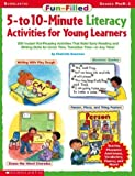 img - for Fun-filled 5- To 10-minute Literacy Activities For Young Learners book / textbook / text book
