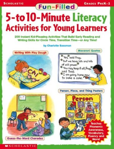 Read Online Fun-filled 5- To 10-minute Literacy Activities For Young Learners ebook