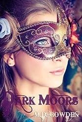 Dark Moors (The Two Vampires Book 4)