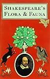 Shakespeare's Flora and Fauna, William Shakespeare, 1862052883
