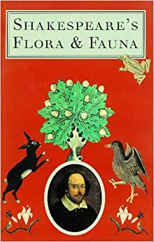 Shakespeare's Flora & Fauna