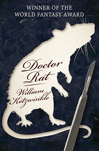 Doctor rat kindle edition by william kotzwinkle literature doctor rat by kotzwinkle william fandeluxe Choice Image
