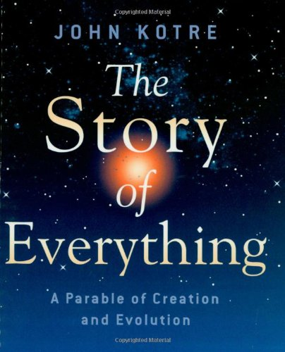 The Story of Everything: A Parable of Creation and Evolution pdf epub