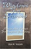 img - for Windows For Sermons book / textbook / text book
