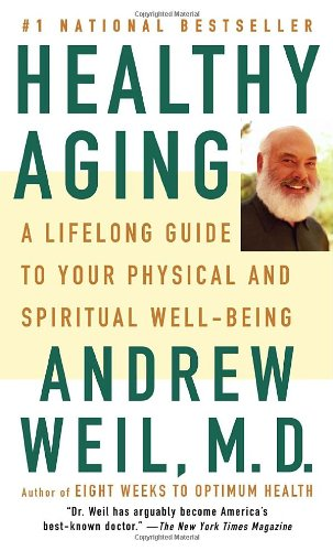Download Healthy Aging: A Lifelong Guide to Your Well-Being PDF