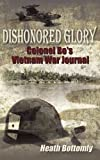 Dishonored Glory, Heath Bottomly, 1434370585