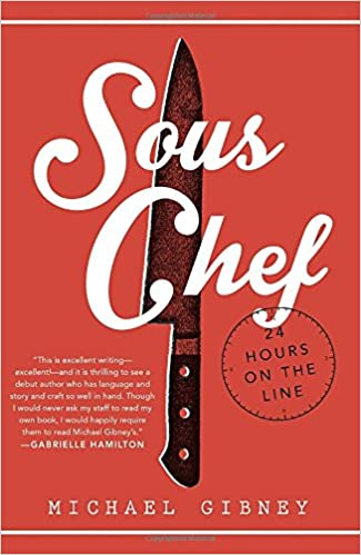 sous chef 24 hours on the line michael gibney 9780804177894 amazoncom books - Sous Chef Education Requirements
