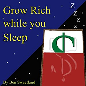 Grow Rich While You Sleep Audiobook