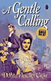 A Gentle Calling, Donna Fletcher Crow, 0891078061