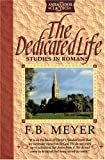 Dedicated Life, F. B. Meyer, 1898787883