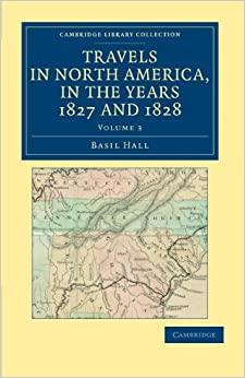 Book Travels in North America, in the Years 1827 and 1828 (Cambridge Library Collection - North American History)