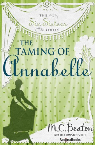 The Taming of Annabelle (Six Sisters Series Book 2)