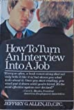 How to Turn an Interview into a Job, Jeffrey Allen, 0671471732