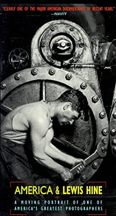 Amazon com: America & Lewis Hine: A Moving Portrait of One