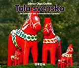 Tala svenska. Ein Lehrwerk der schwedischen Sprache (3 CDs)