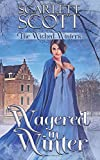Wagered in Winter (The Wicked Winters)