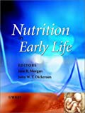 Nutrition in Early Life, Jane Morgan, 0470850647