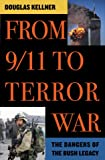 From 9/11 to Terror War, Douglas Kellner, 0742526372