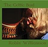 Celtic Bard by Robin Williamson (2008-02-07)