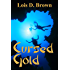 Cursed Gold (A Legends of Treasure Short Story Book 2)