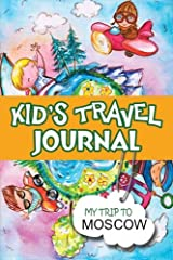 Kids can record their own travel adventures and make a treasured memory book of their trip to Moscow, with this travel journal. A great diary and travel companion that will increase children's excitement, this journal offers plenty of writing...