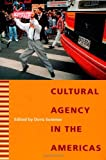 img - for Cultural Agency in the Americas book / textbook / text book